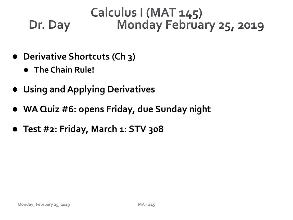 Calculus I (MAT 145) Dr  Day Monday February 25, ppt download