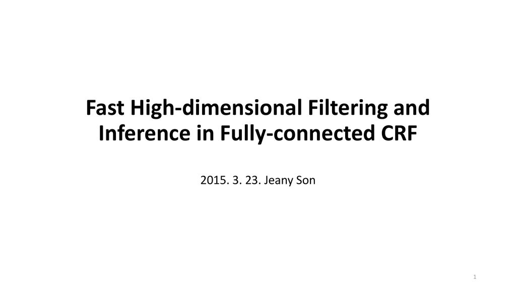 Fast High-dimensional Filtering and Inference in Fully