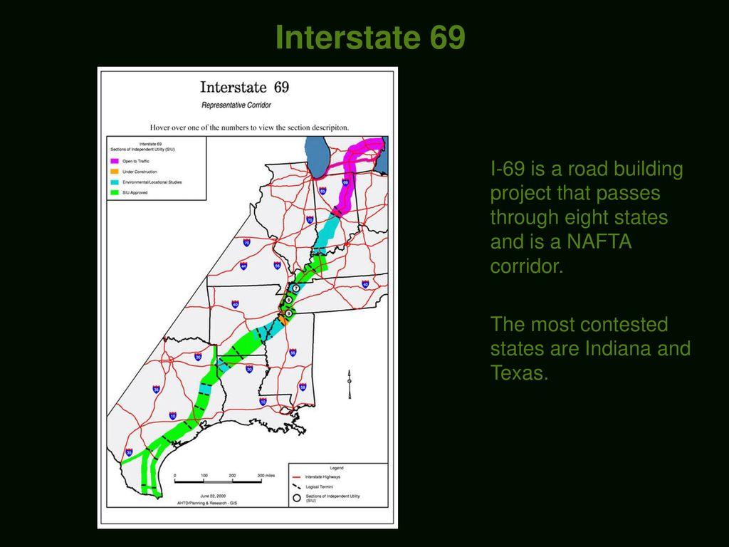 A presentation on the NAFTA Superhighway: Interstate ppt download on interstate 95 road map, interstate 81 road map, i-80 road map, interstate 10 road map, i-75 road map, interstate 40 road map, interstate 80 road map, i-65 road map, interstate 15 road map, us 30 road map, i-44 road map, i-90 road map, i 94 road map, i-49 road map,
