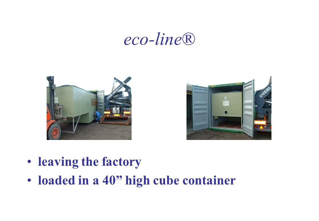 eco-line® leaving the factory loaded in a 40 high cube container