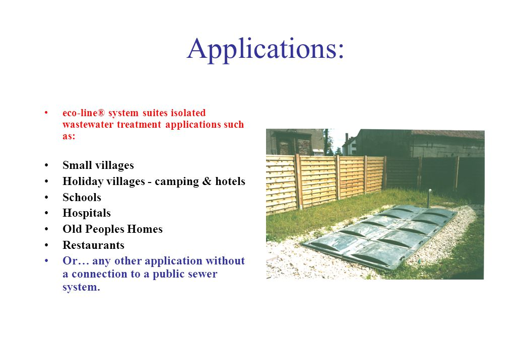 Applications: Small villages Holiday villages - camping & hotels