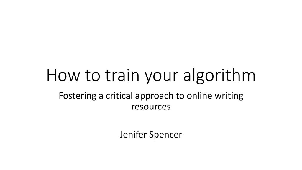 How to train your algorithm - ppt download