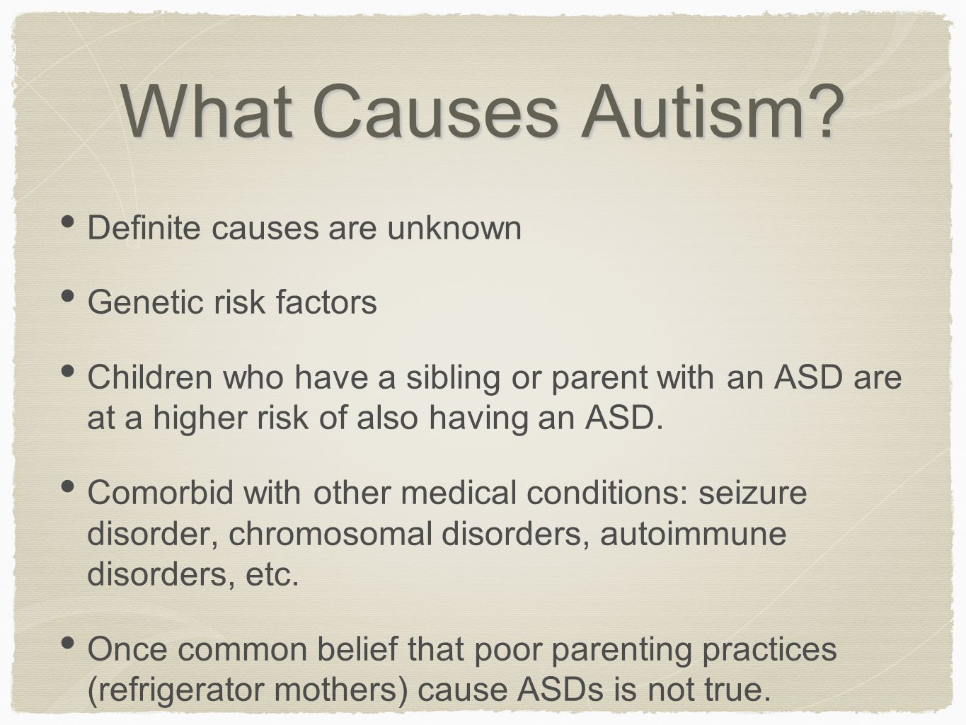 4 What Causes Autism