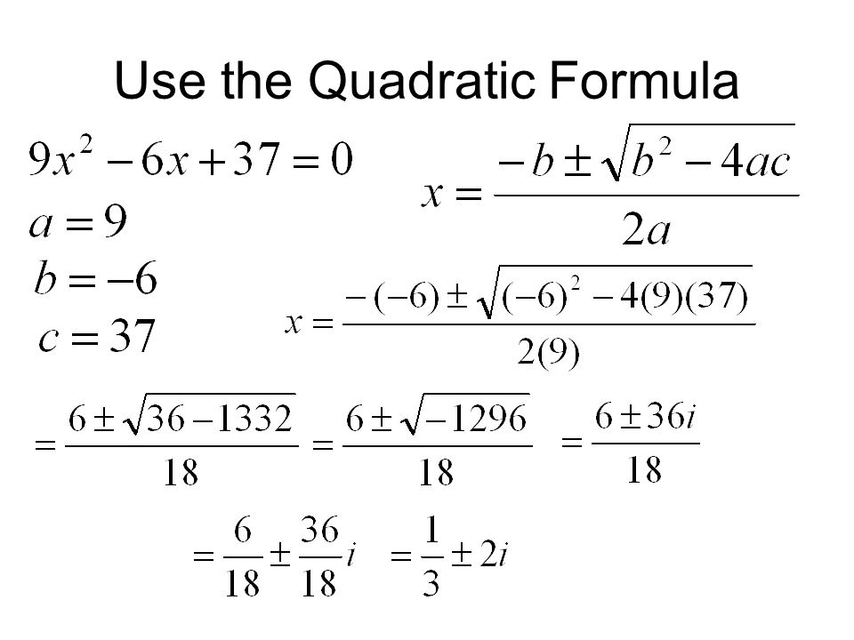Use the Quadratic Formula