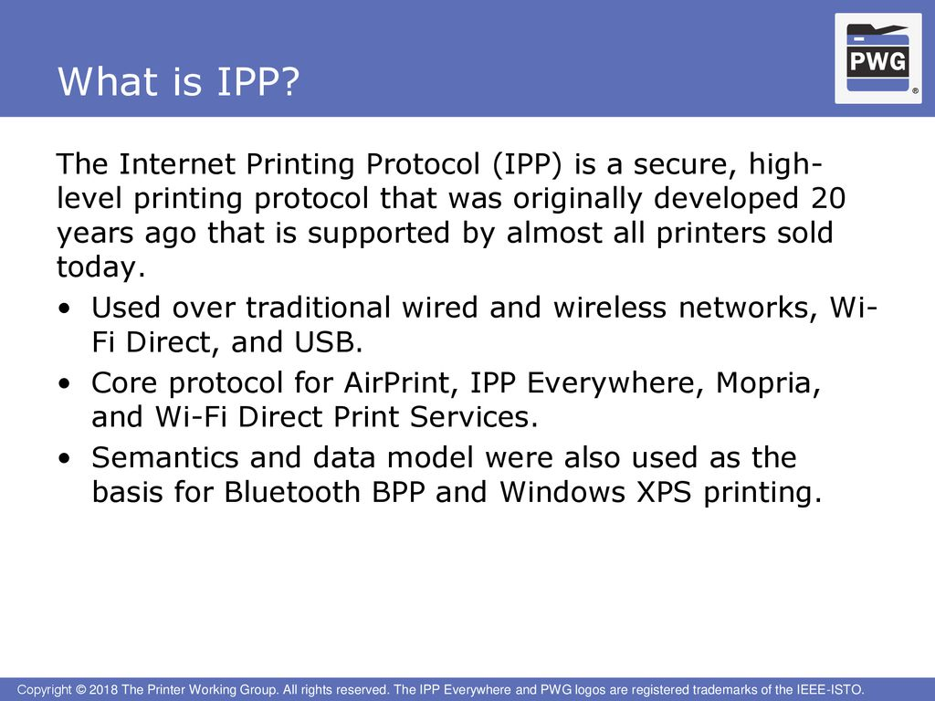 July 9, 2018 Smith Kennedy, HP Inc  PWG Chair - ppt download
