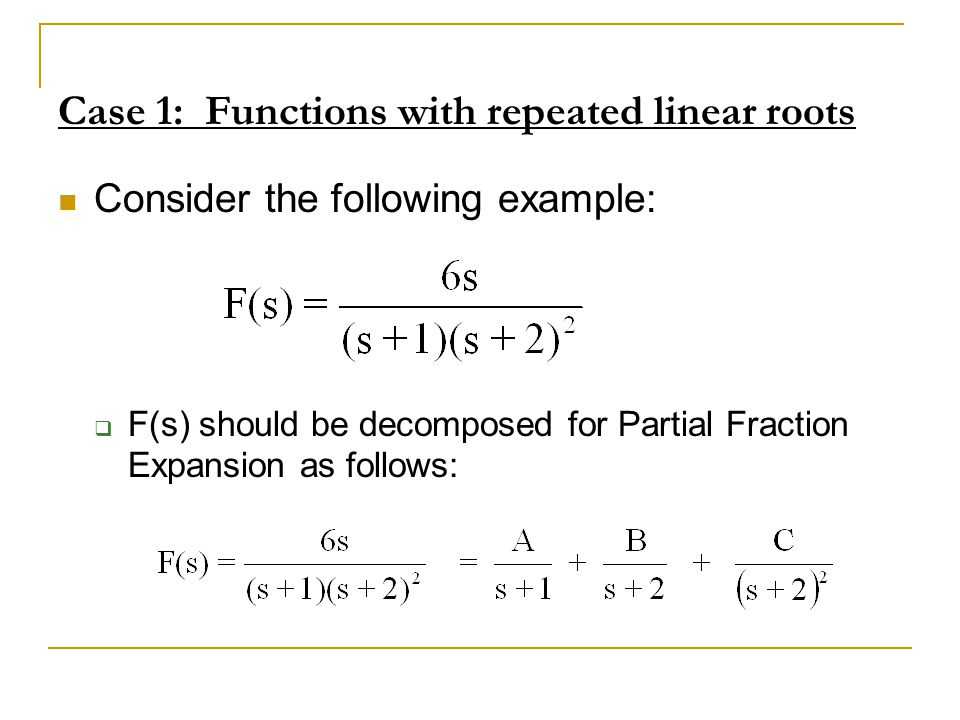 Case 1: Functions with repeated linear roots