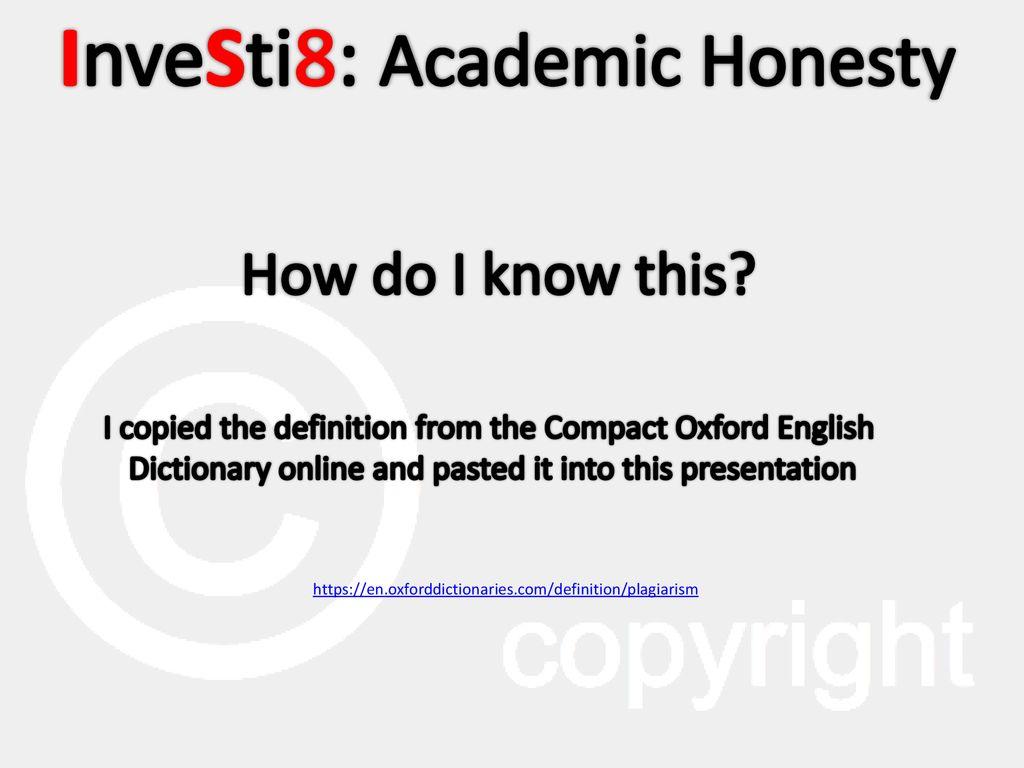 InveStig8: Academic Honesty - ppt download