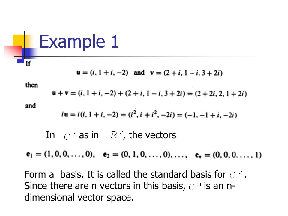 Example 1 In as in , the vectors