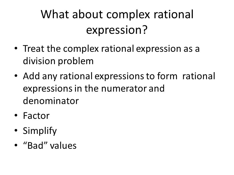 What about complex rational expression