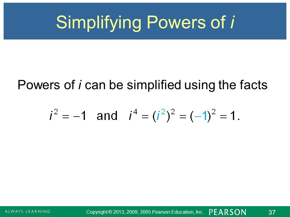 Simplifying Powers of i