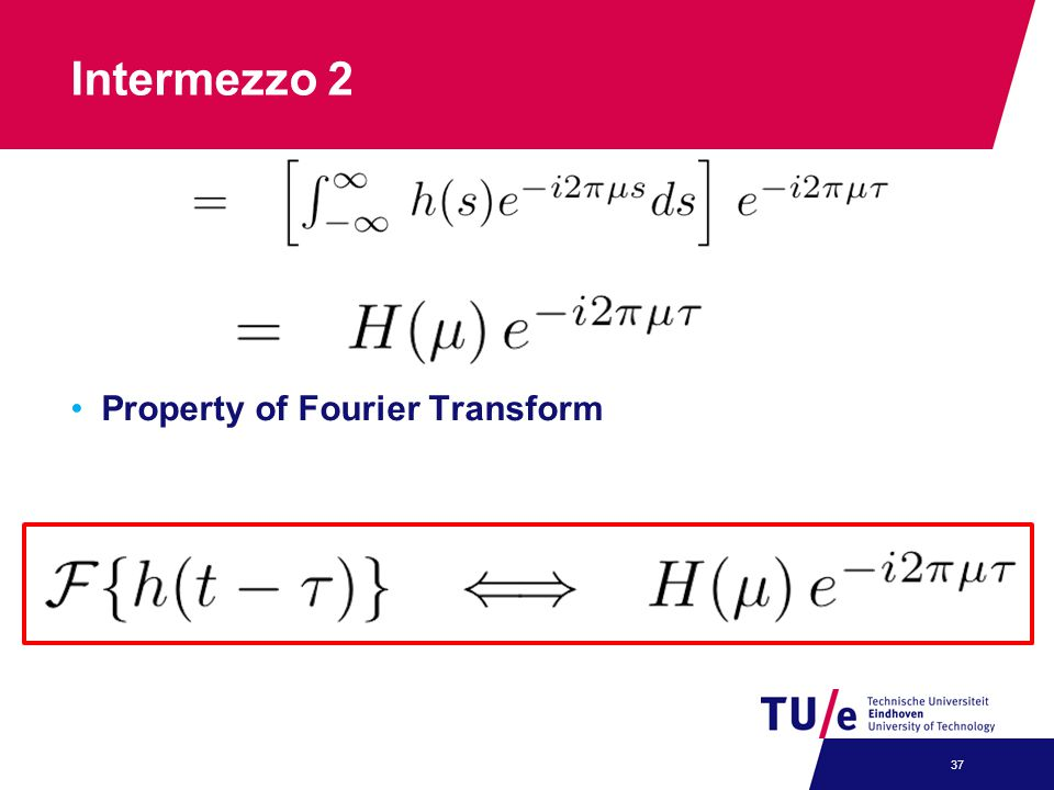 Intermezzo 2 Property of Fourier Transform