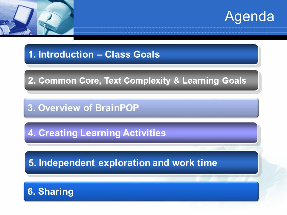 Agenda 1. Introduction – Class Goals