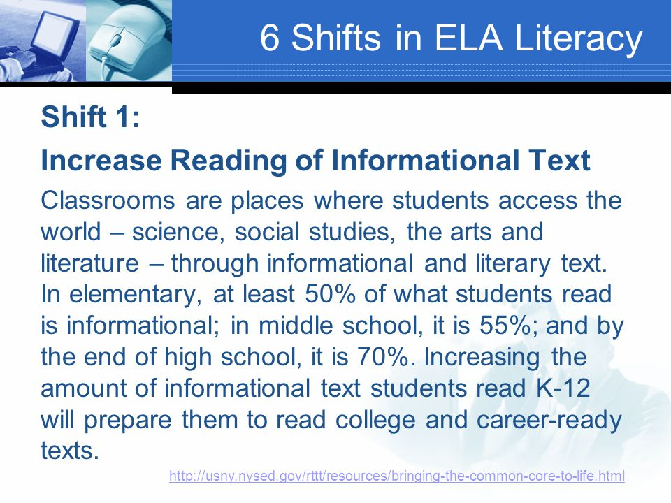 6 Shifts in ELA Literacy Shift 1: