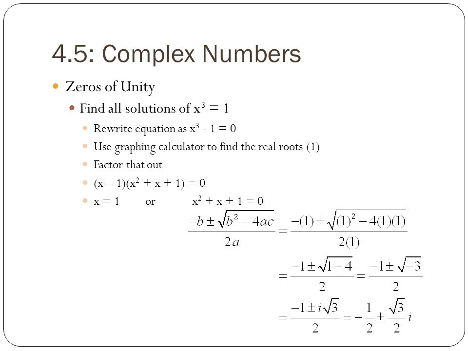 Chapter 4: Polynomial and Rational Functions 4.5: Complex Numbers ...