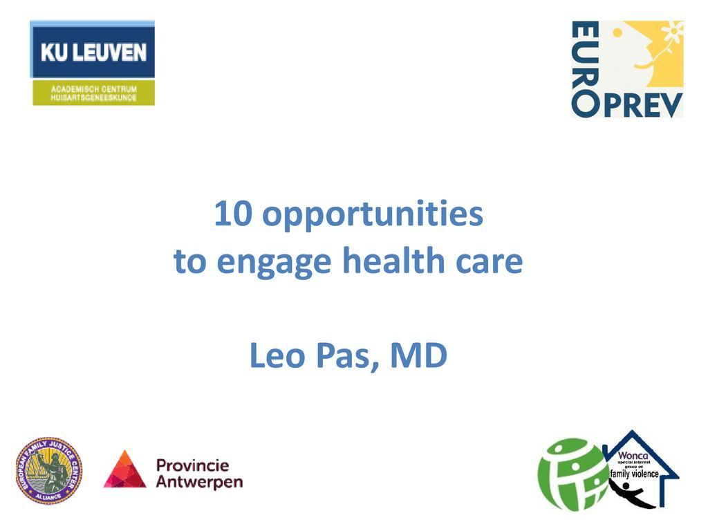 10 opportunities to engage health care Leo Pas, MD - ppt