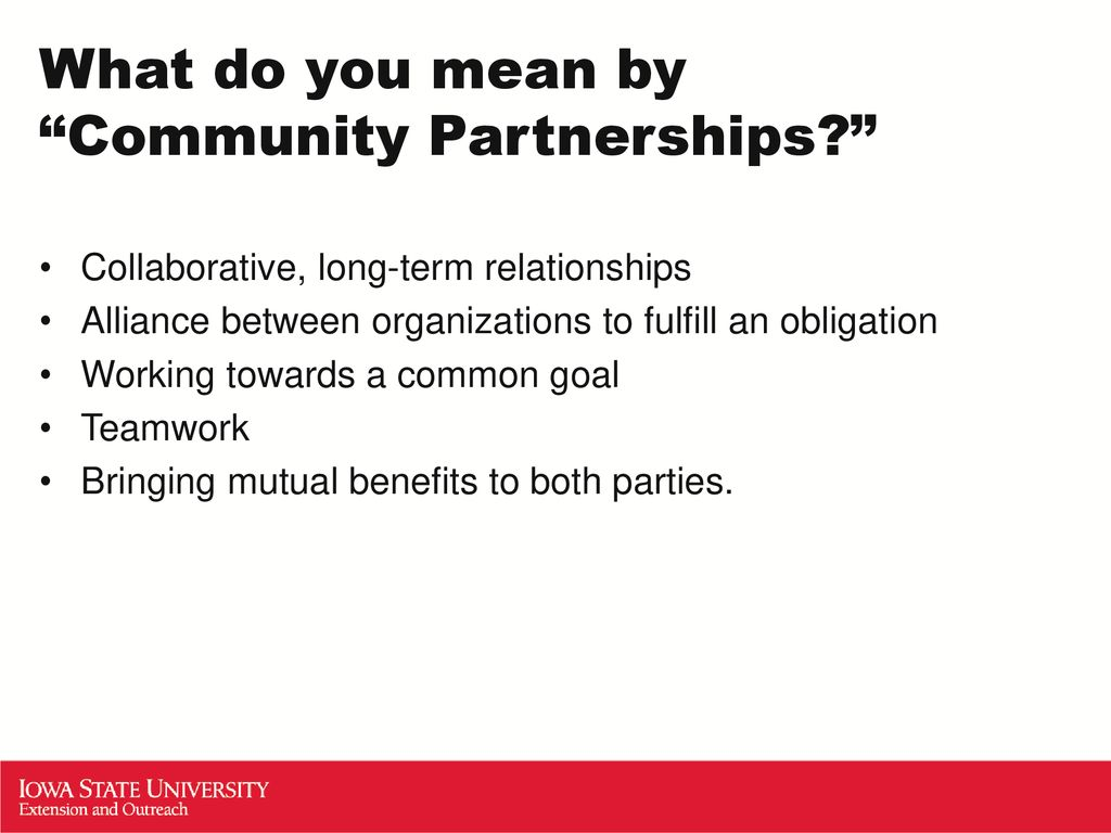 Creating Community Partnerships for Common Goals - ppt download