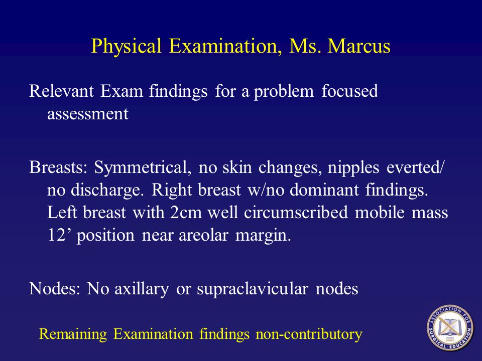 Physical Examination, Ms. Marcus
