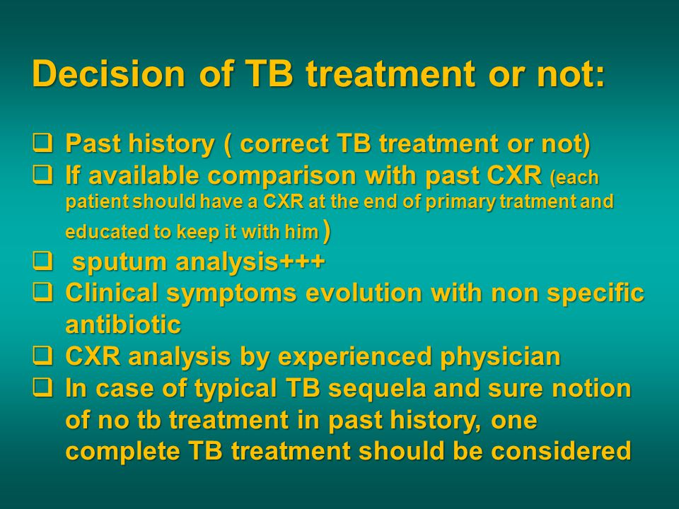 Decision of TB treatment or not: