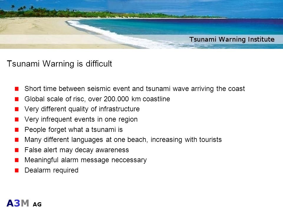 Tsunami Warning is difficult