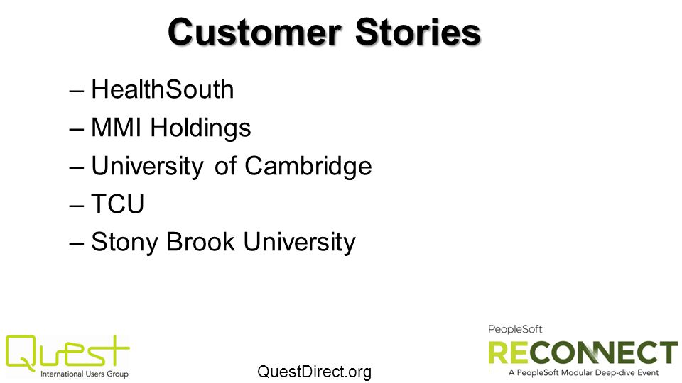 Customer Stories HealthSouth MMI Holdings University of Cambridge TCU