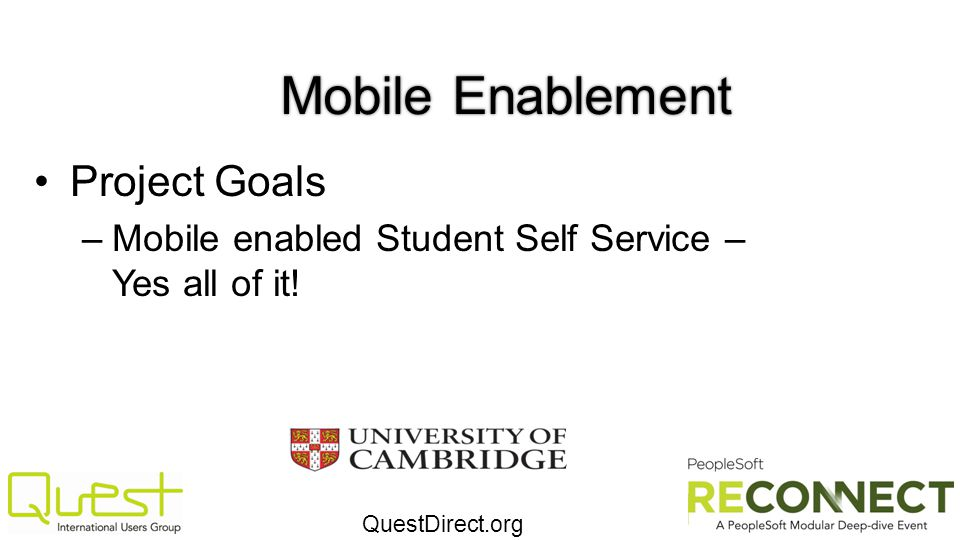 Mobile Enablement Project Goals