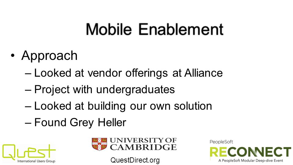 Mobile Enablement Approach Looked at vendor offerings at Alliance