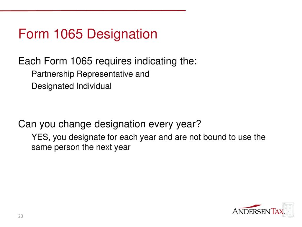 form 1065 partnership representative  The New Partnership Audit Rules - ppt download