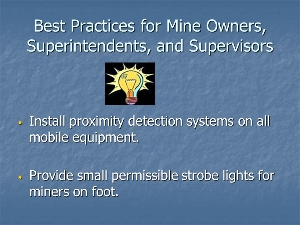 Best Practices for Mine Owners, Superintendents, and Supervisors