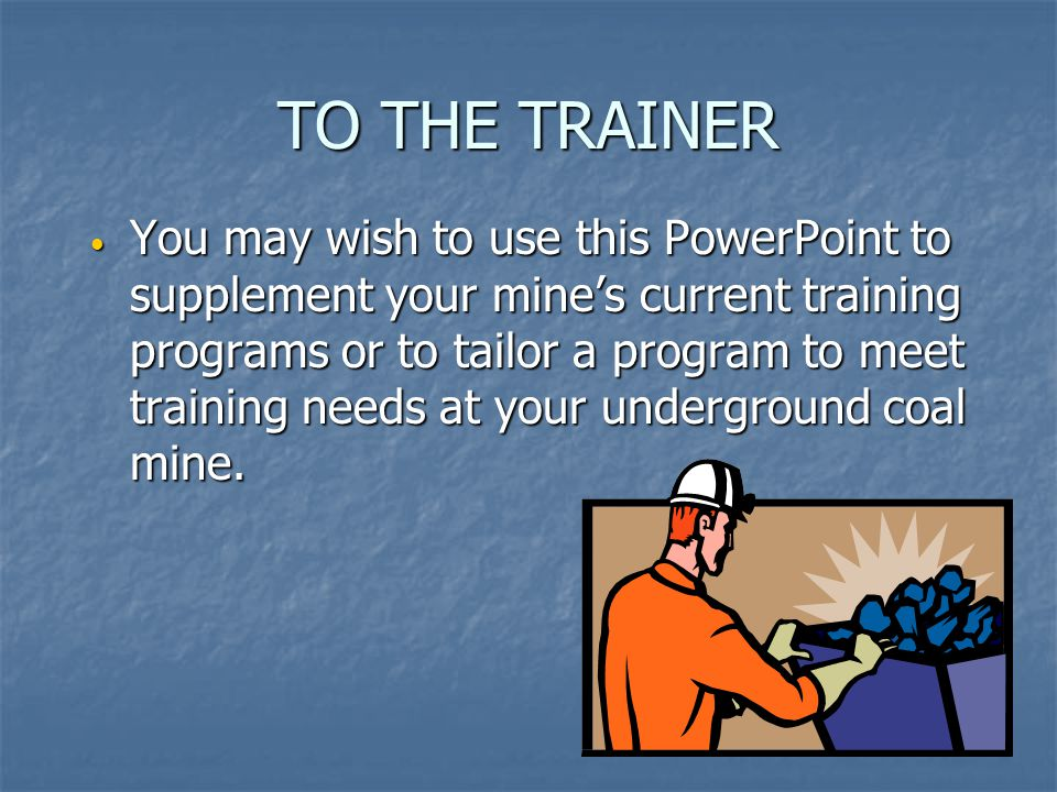 TO THE TRAINER