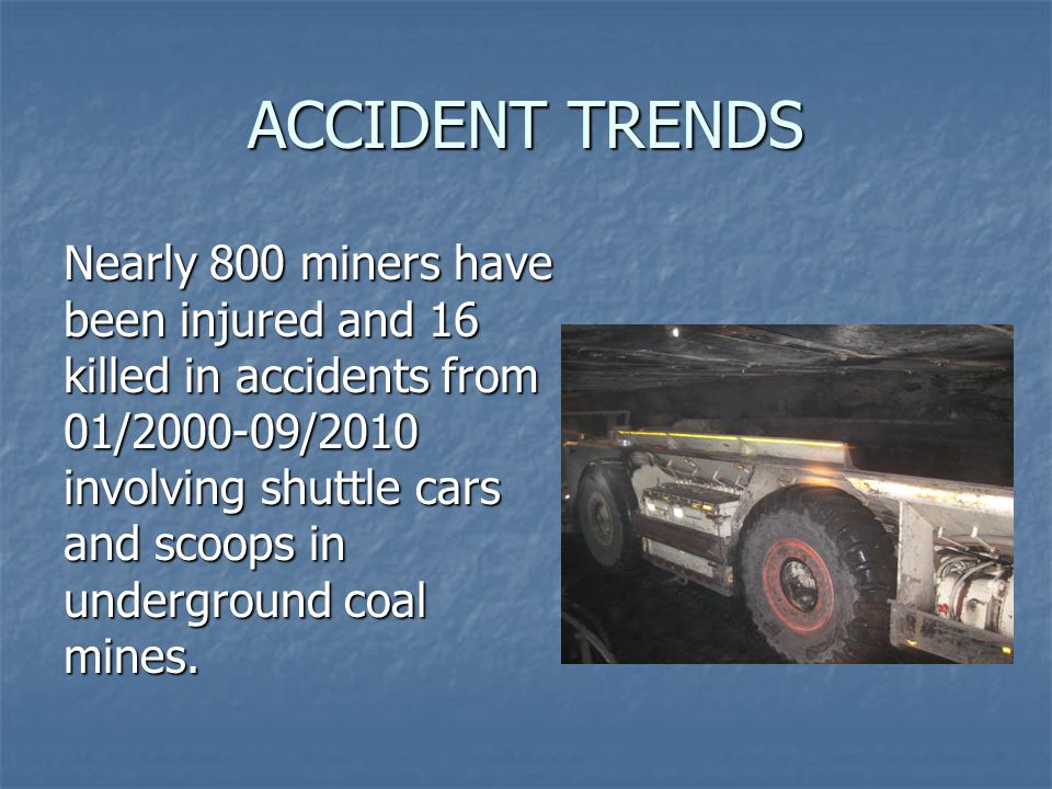 ACCIDENT TRENDS