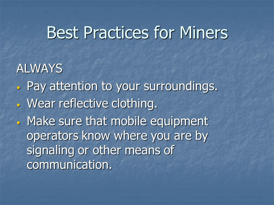 Best Practices for Miners