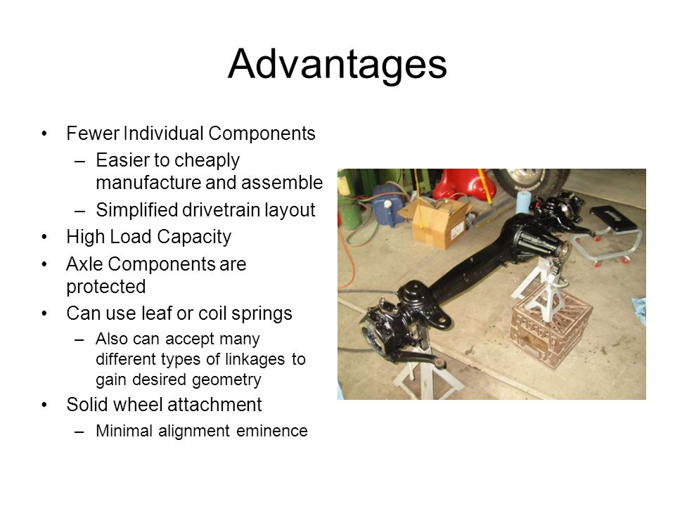 Advantages Fewer Individual Components
