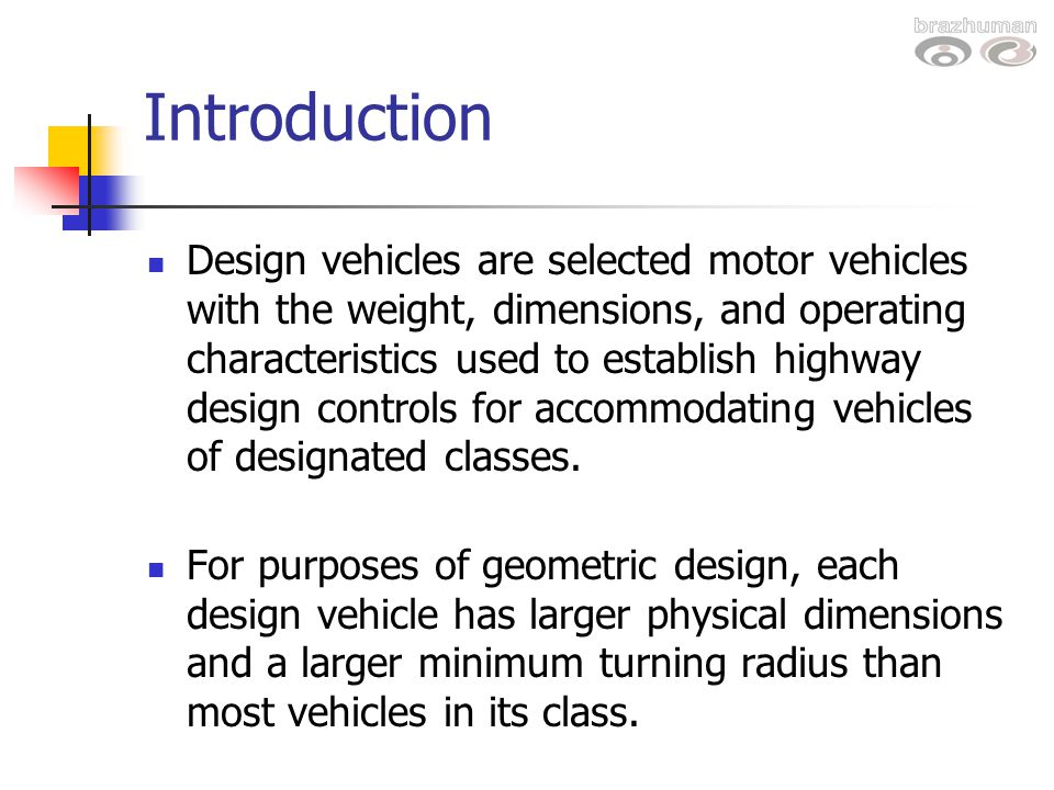 Design Vehicles and Turning Radii - ppt video online download