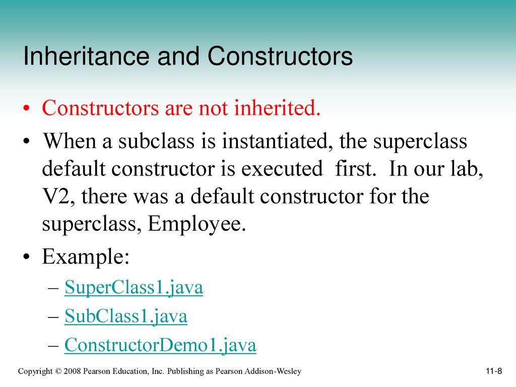 Chapter 11: Inheritance Starting Out with Java: From Control