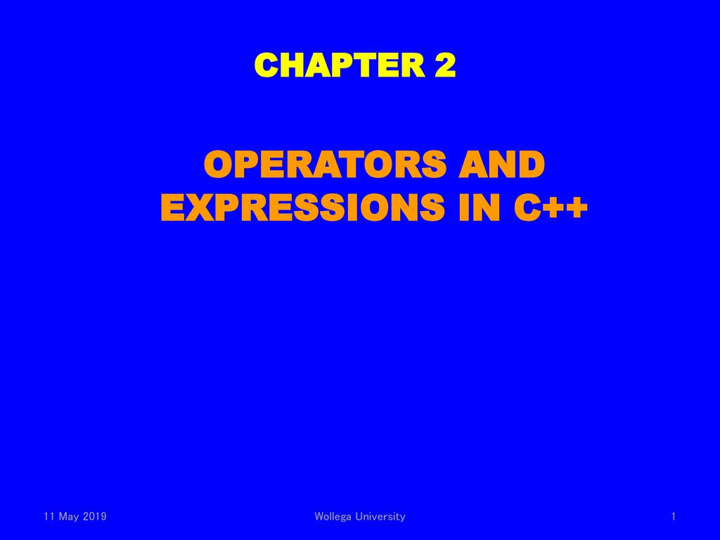 OPERATORS AND EXPRESSIONS IN C++ - ppt download