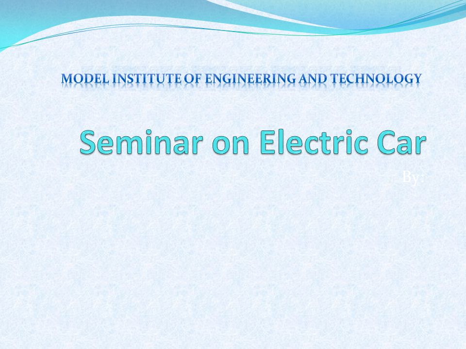 Seminar on Electric Car - ppt download