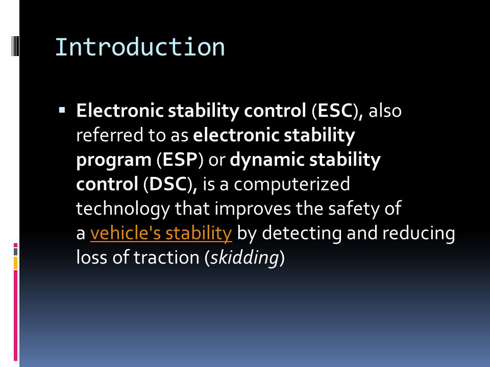 ELECTRONIC STABILITY PROGRAM (ESP) LECTURER NAME: MR - ppt