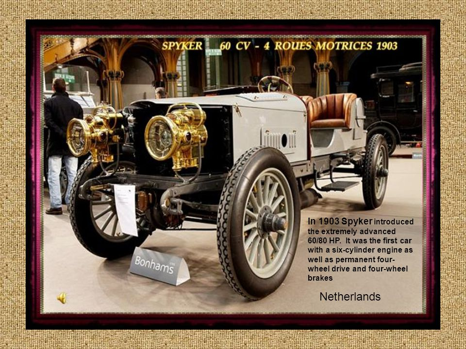 In 1903 Spyker introduced the extremely advanced 60/80 HP