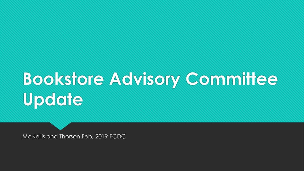 Bookstore Advisory Committee Update - ppt download