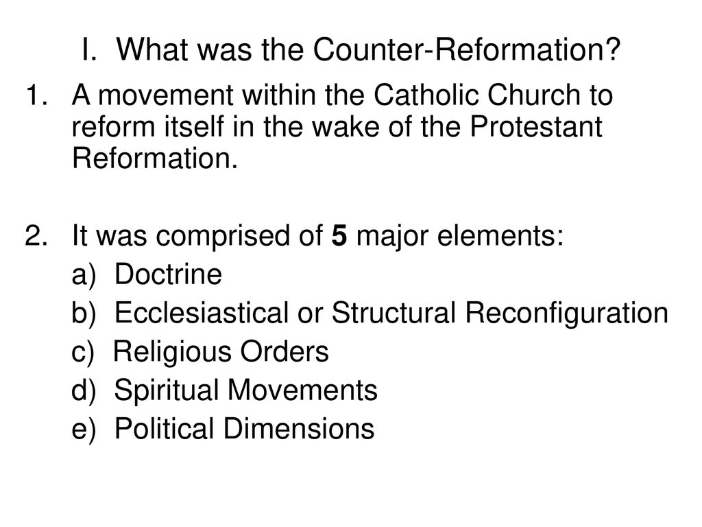 Counter Reformation. - ppt download