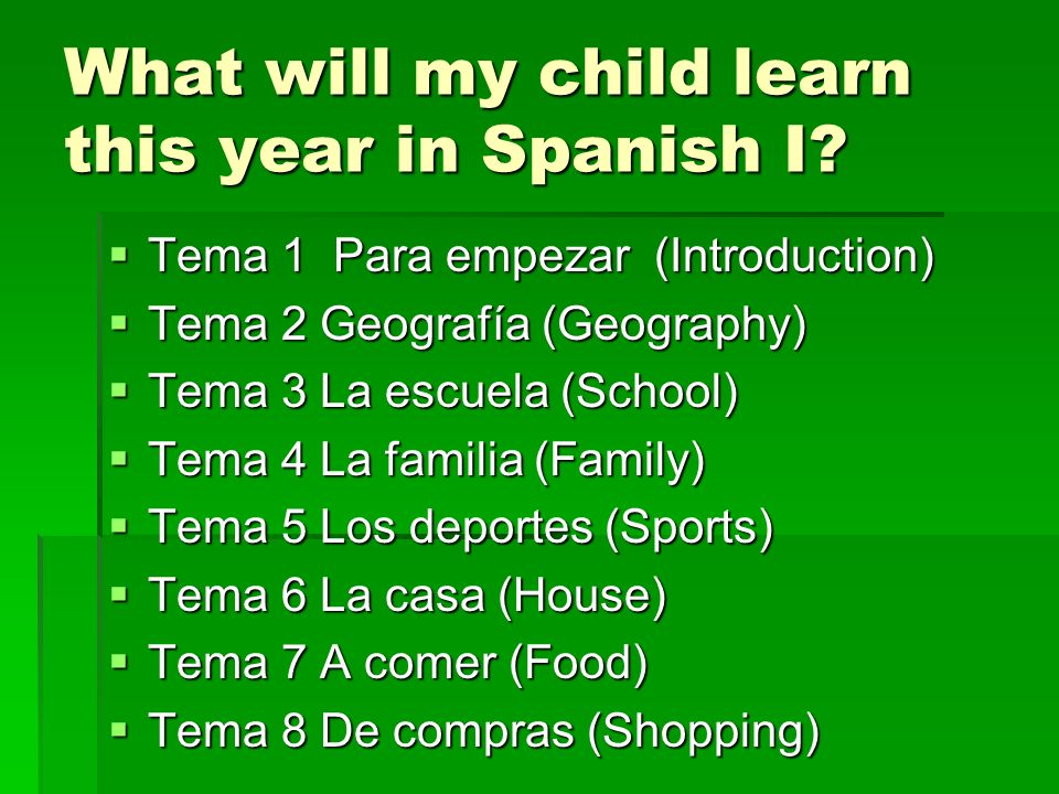 What will my child learn this year in Spanish I
