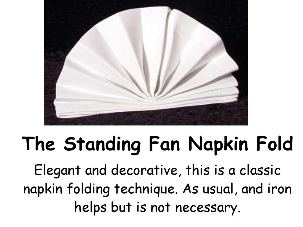 Napkin Folding Techniques Ppt Download