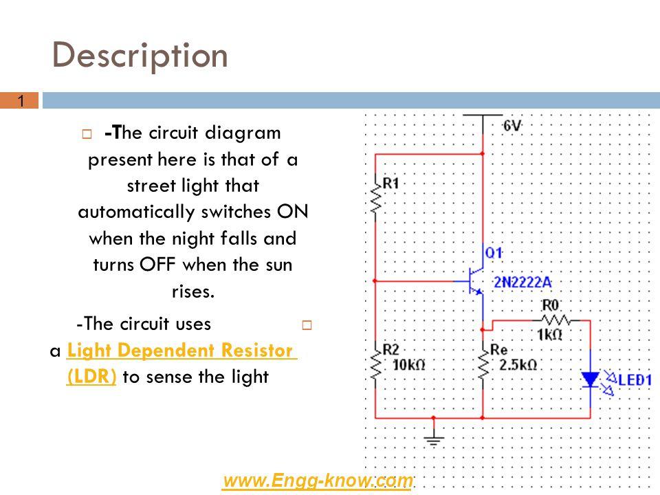 Light Dependent Resistor Circuit Diagram | Street Lighting Circuit Ppt Video Online Download
