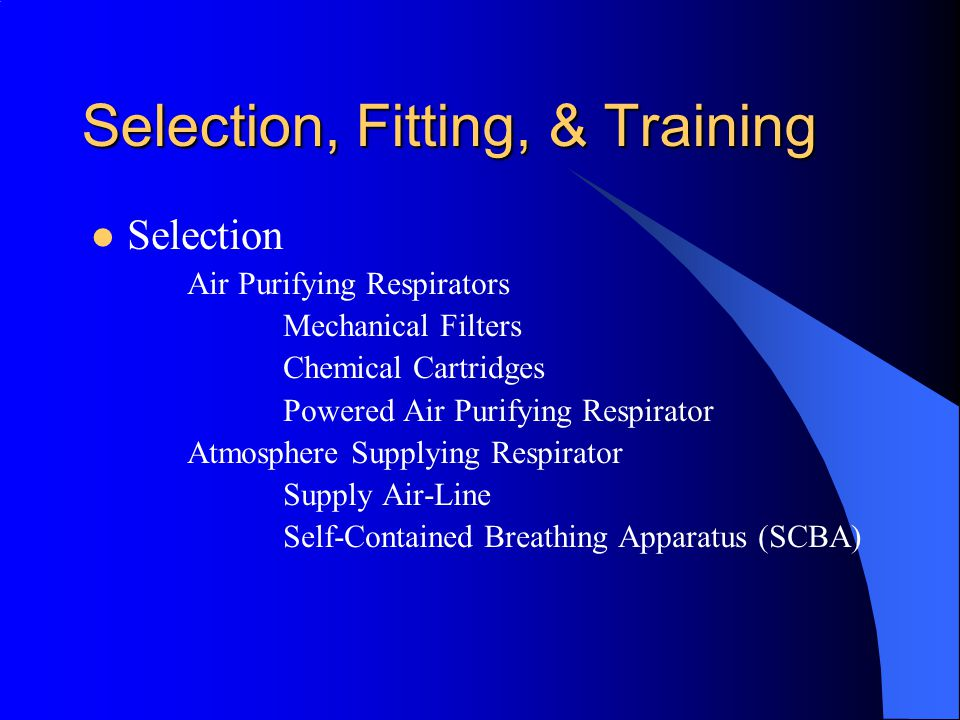 Selection, Fitting, & Training