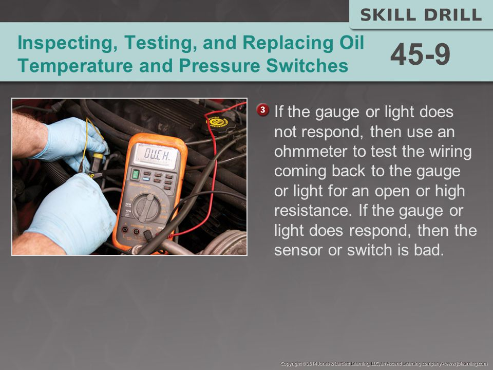 Inspecting, Testing, and Replacing Oil Temperature and Pressure Switches