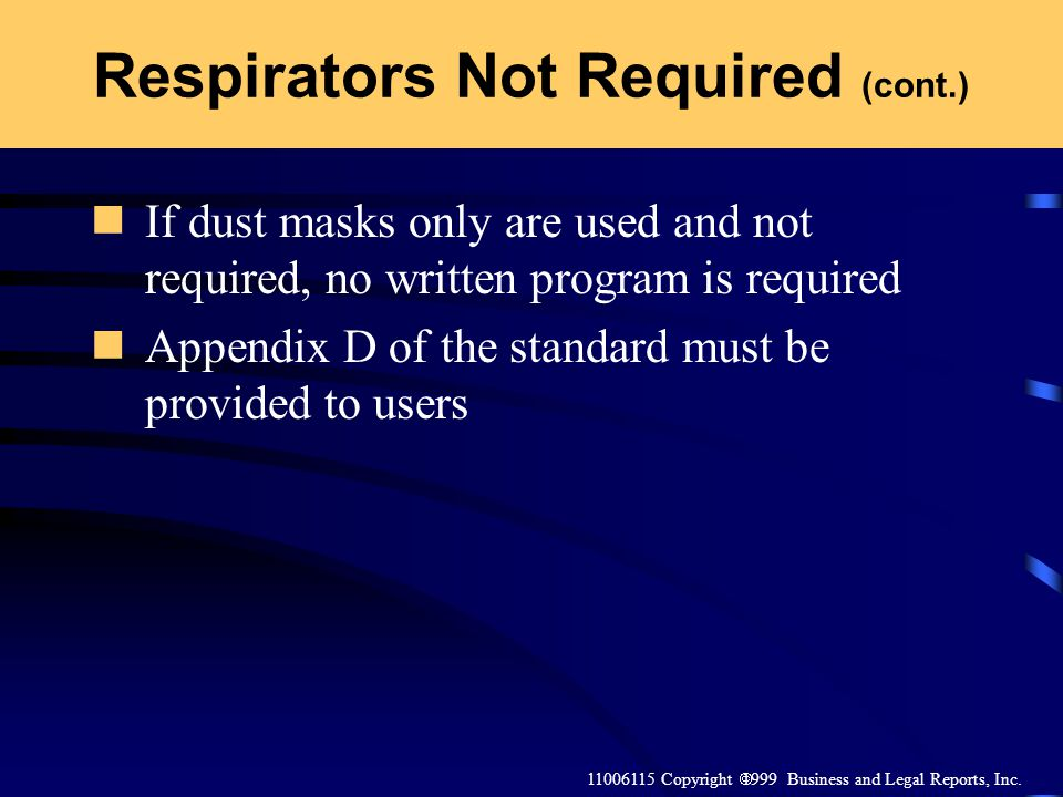 Respirators Not Required (cont.)
