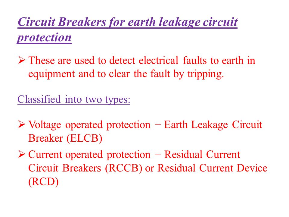 Circuit Breakers for earth leakage circuit protection
