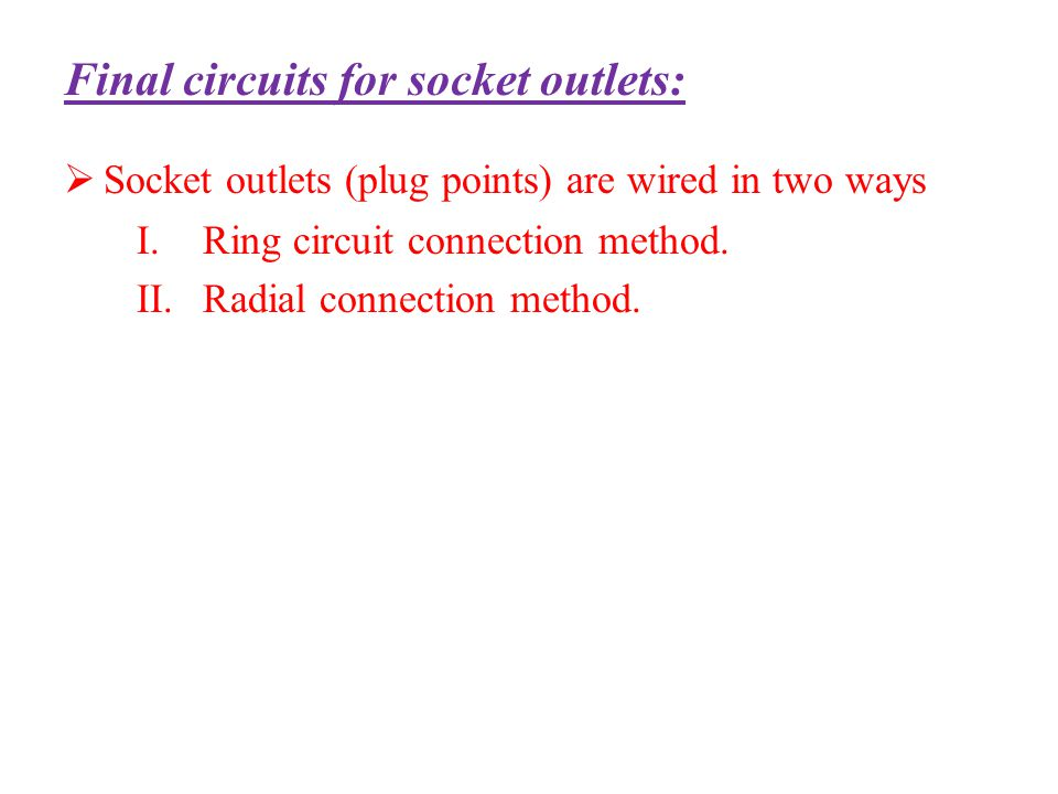 Final circuits for socket outlets: