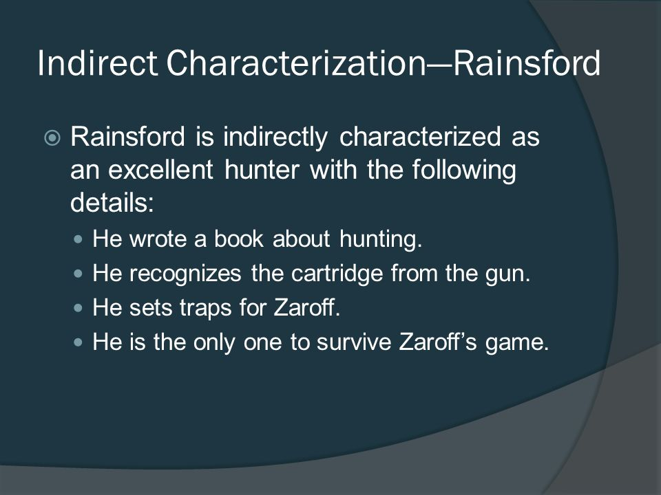 Indirect Characterization—Rainsford