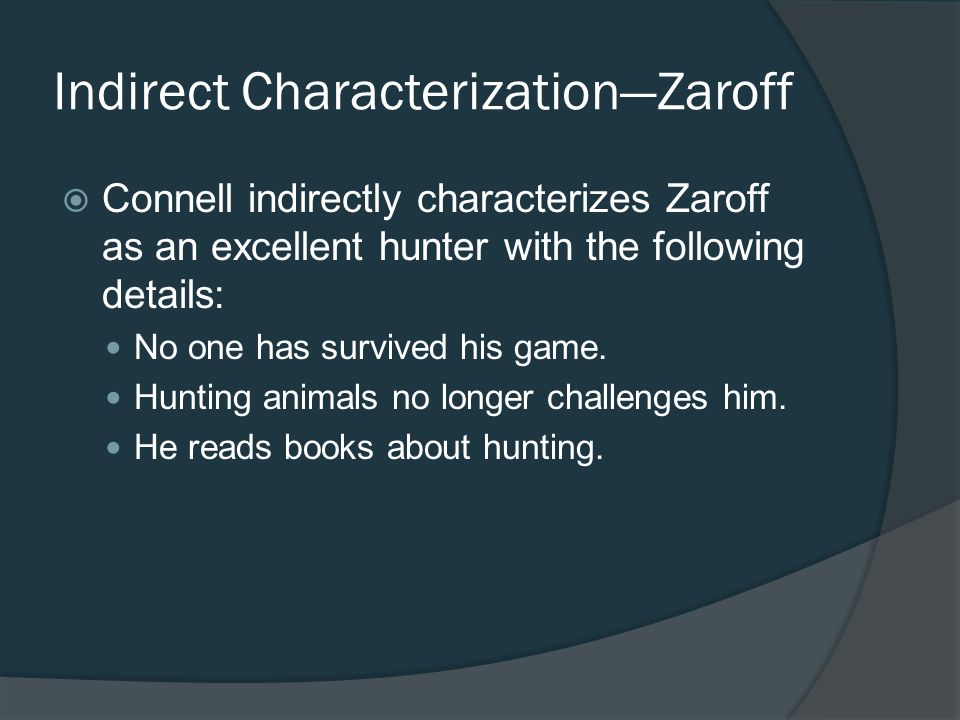 Indirect Characterization—Zaroff